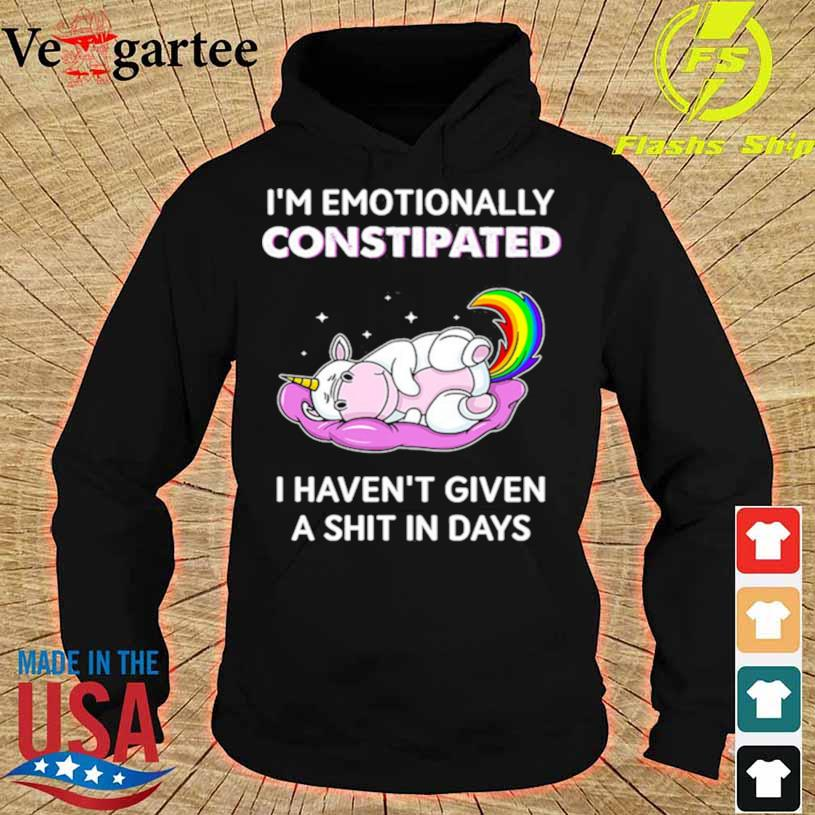 Official Unicorn Im Emotionally Constipated I Havent Given A Shit In Days Shirt hoodie