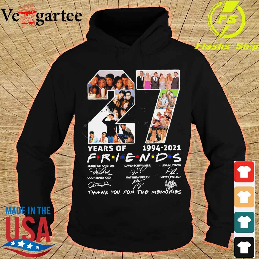 27 years of 1994 2021 Friends thank You for the memories signature hoodie