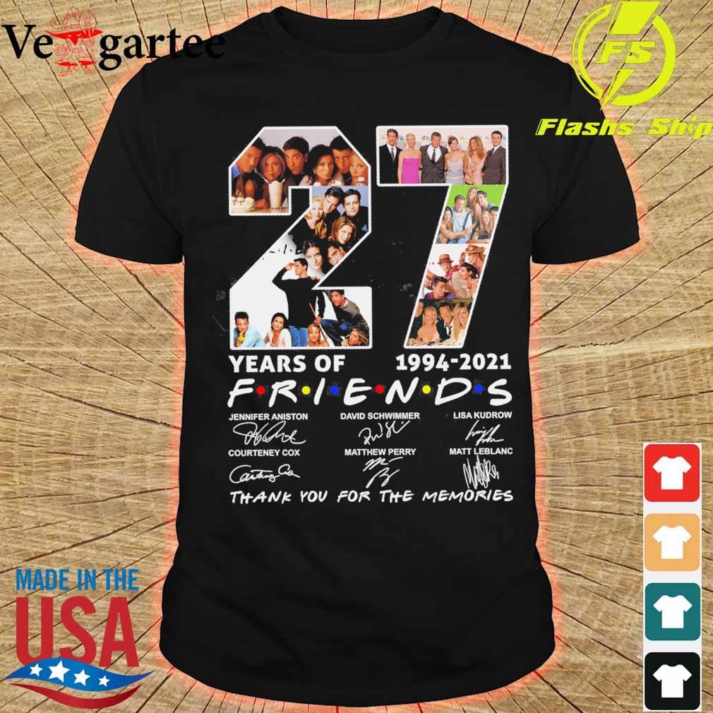 27 years of 1994 2021 Friends thank You for the memories signature shirt
