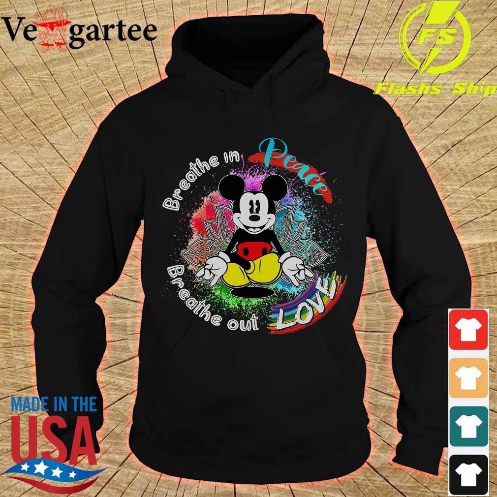 Official Mickey Mouse breathe in peace breathe out love hoodie