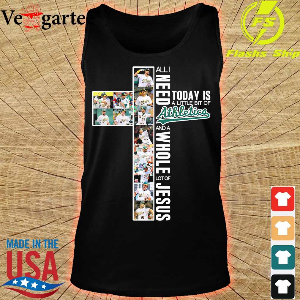 All need today is a little bit of Athletics and a whole lot of Jesus Shirt tank top