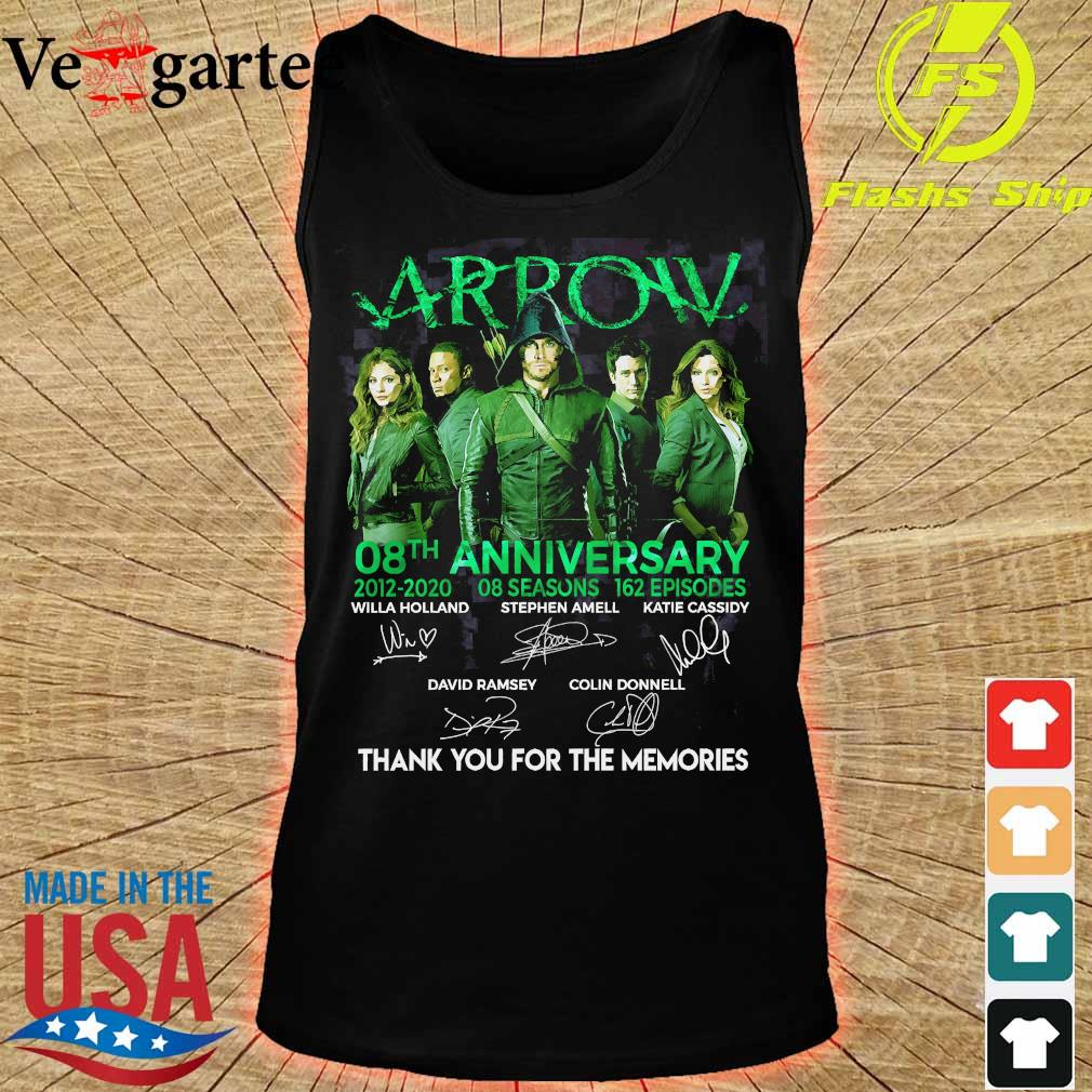 Arrow 08th anniversary 2012 2020 o8 seasons 162 episodes thank You for the memories signatures Shirt tank top