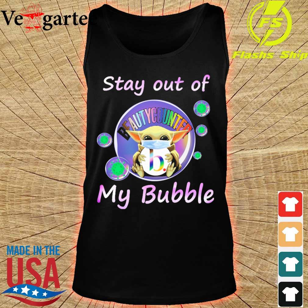 Baby Yoda mask hug Beautycounter stay out of my bubble s tank top