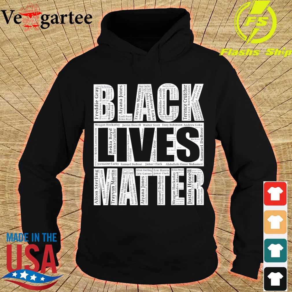 Black lives matter with names of victims s hoodie
