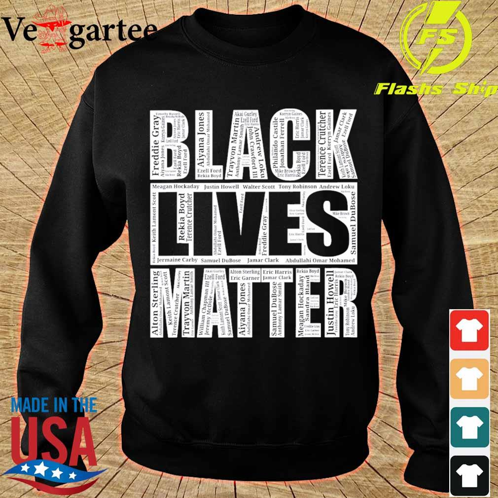 Black lives matter with names of victims s sweater