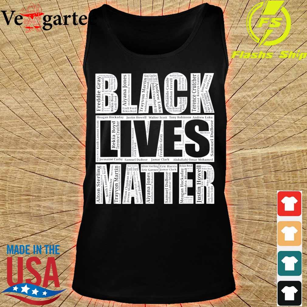 Black lives matter with names of victims s tank top