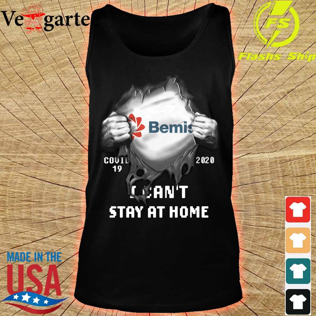 Blood inside me Bemis Company covid-19 2020 I can't stay at home s tank top
