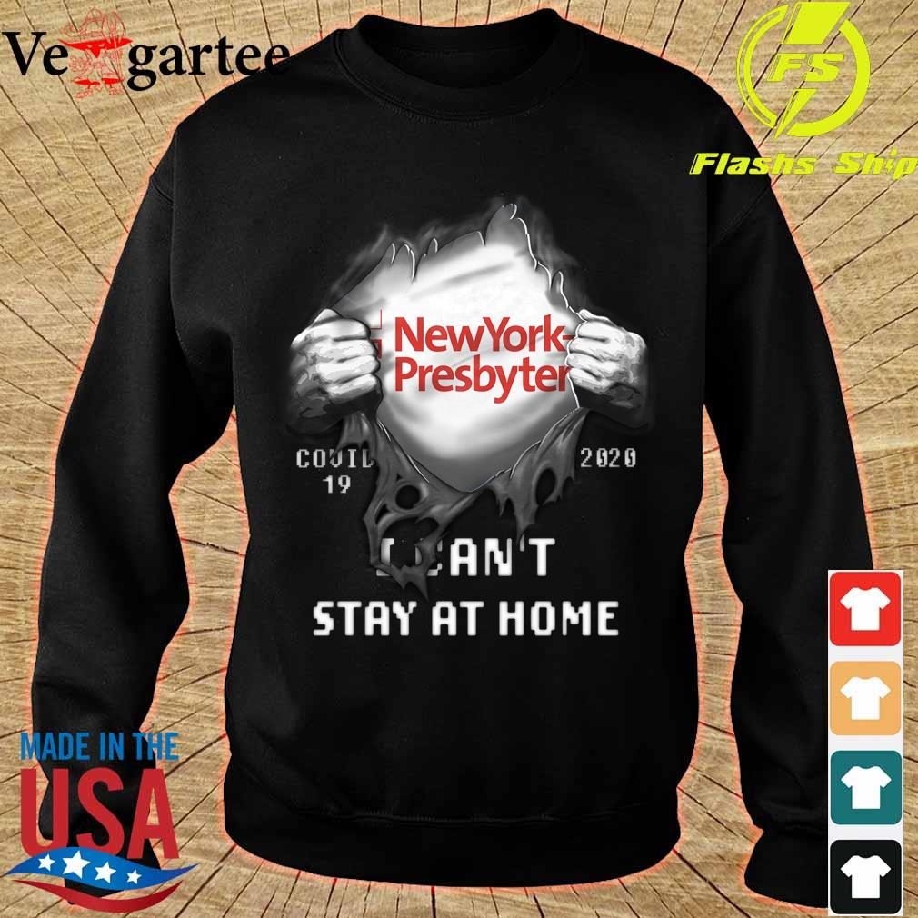 Blood inside me NewYork Presbyterian Company covid-19 2020 can't stay at home s sweater