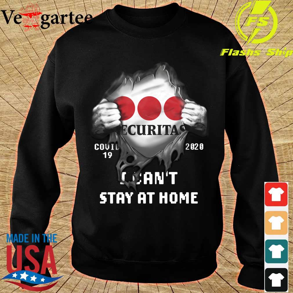 Blood inside me Securitas Company covid-19 2020 can't stay at home s sweater