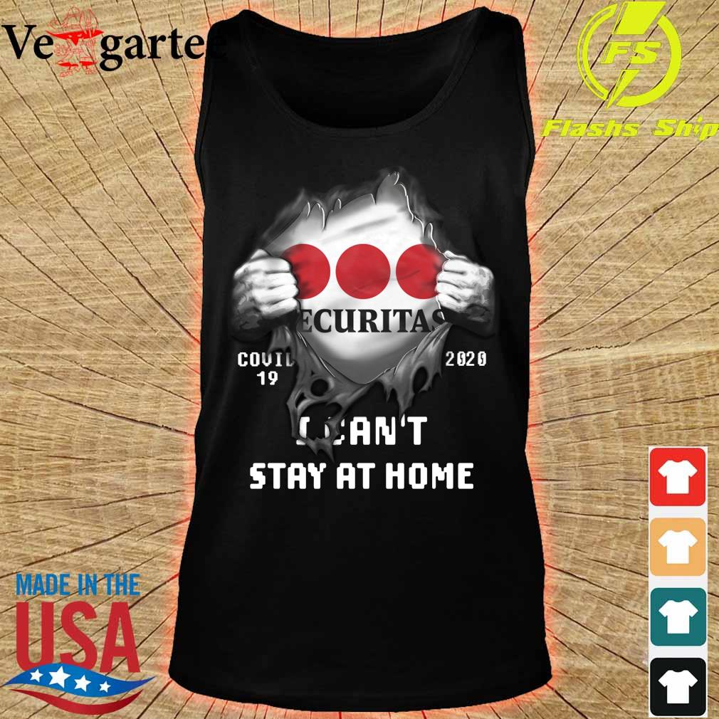 Blood inside me Securitas Company covid-19 2020 can't stay at home s tank top