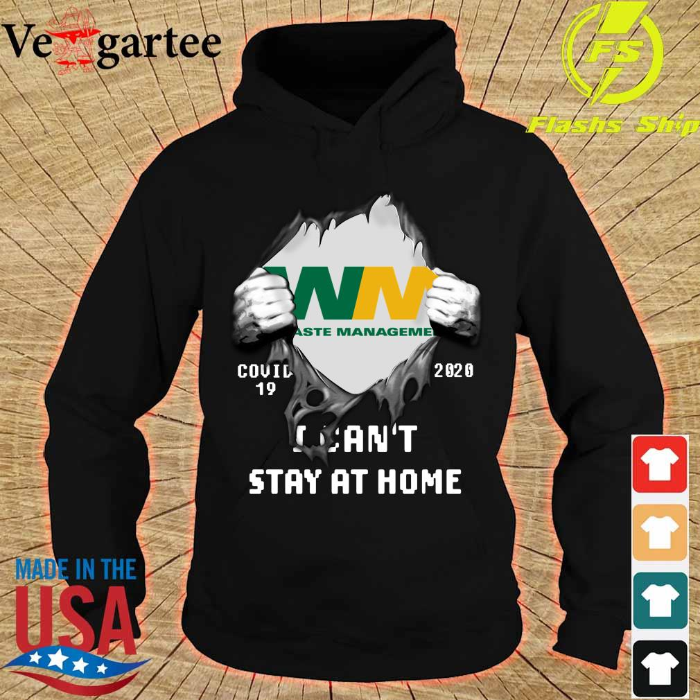 Blood Inside me Waste Management covid-19 2020 i can't stay at home s hoodie