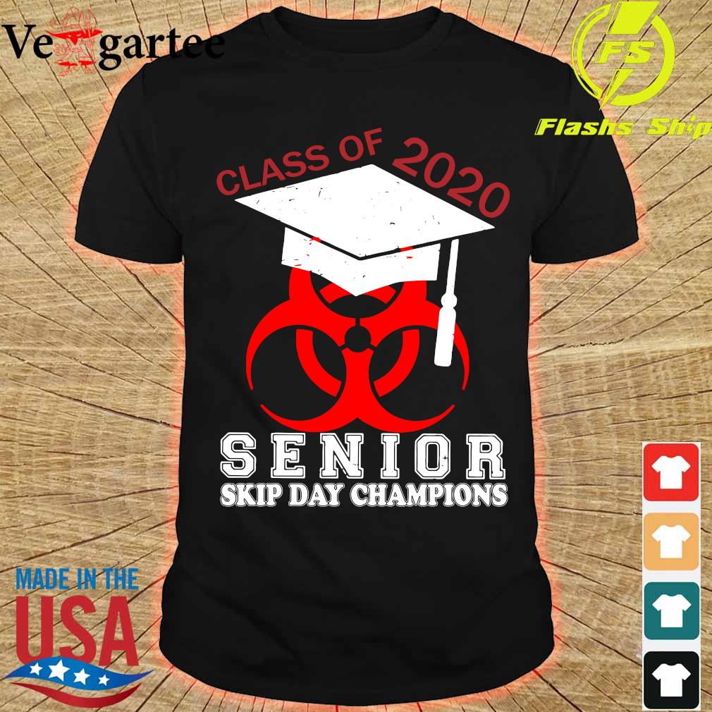 Class of 2020 senior skip day champions shirt