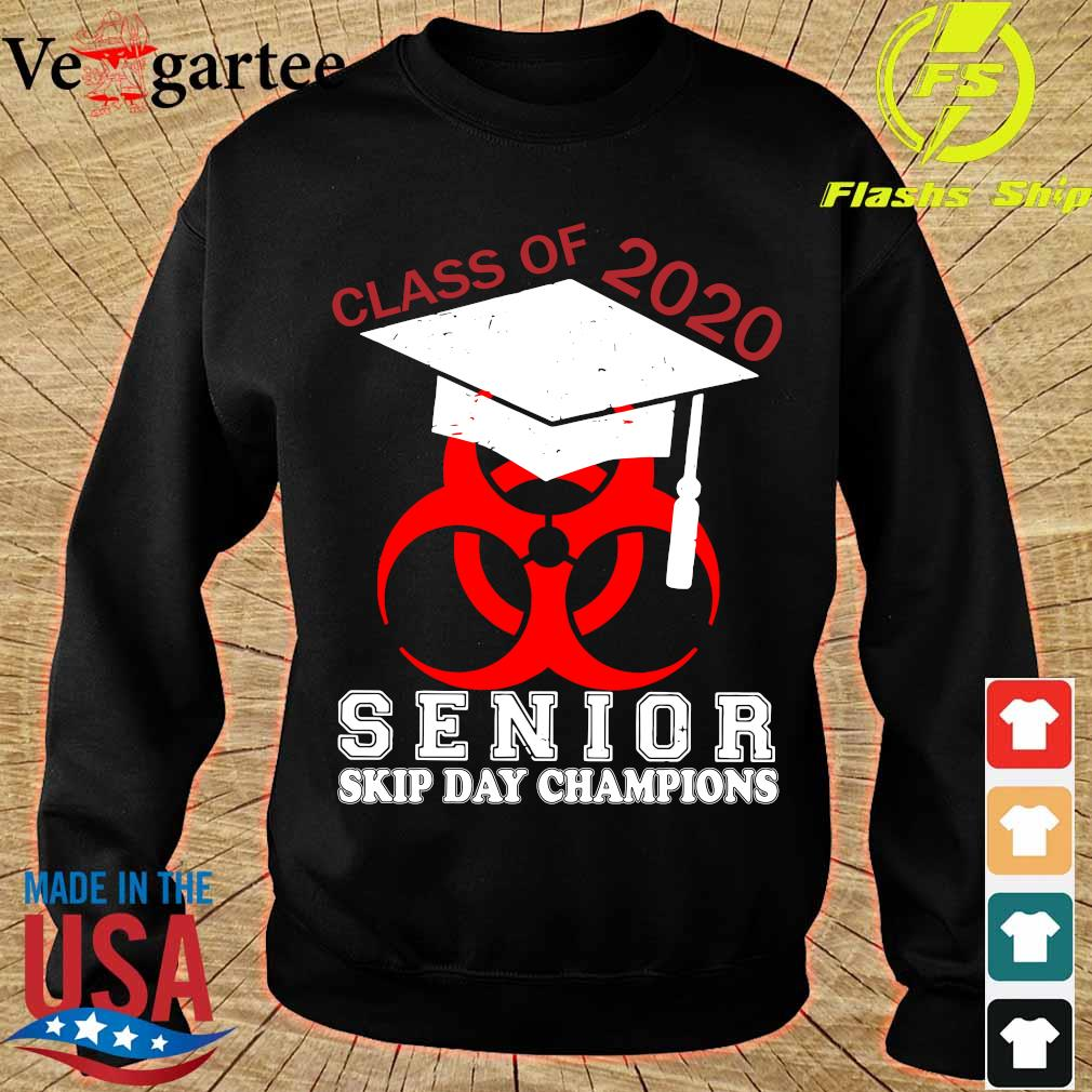 Class of 2020 senior skip day champions s sweater
