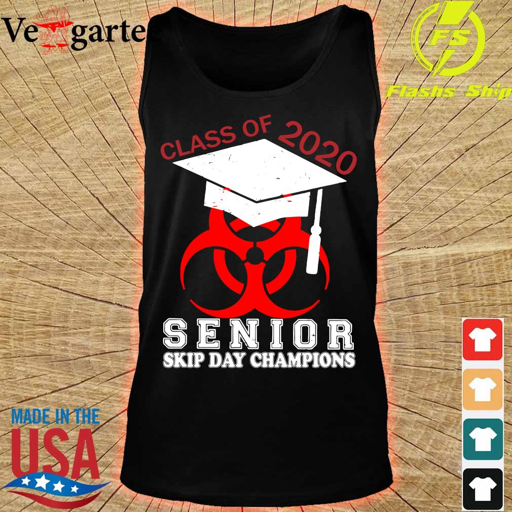 Class of 2020 senior skip day champions s tank top
