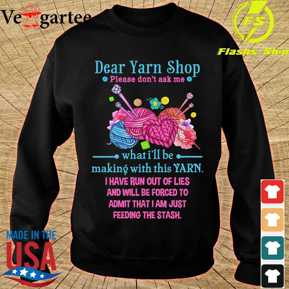 Drear Yarn Shop please don't ask me what I'll be making with this Yarn s sweater
