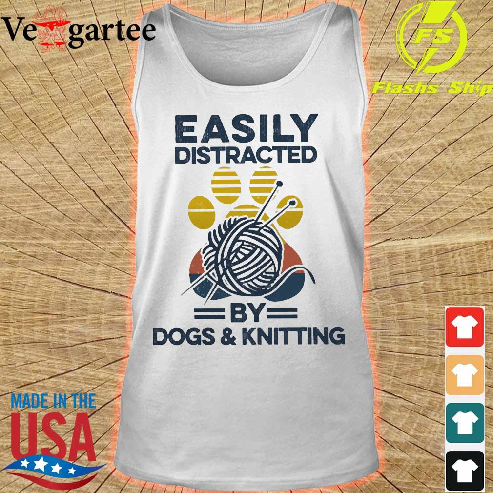 Easily distracted by dogs and knitting vintage s tank top