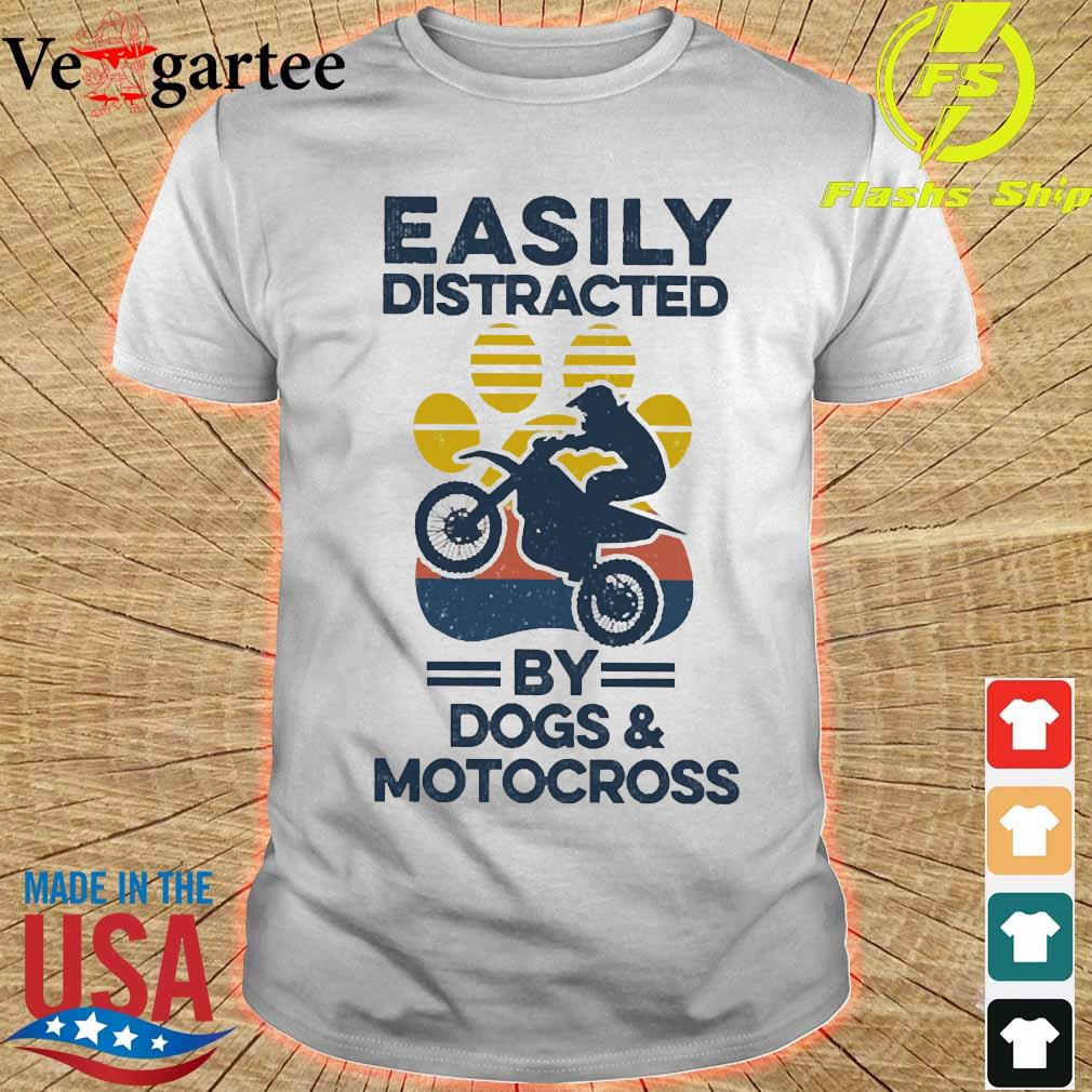Easily distracted by dogs and motocross vintage shirt