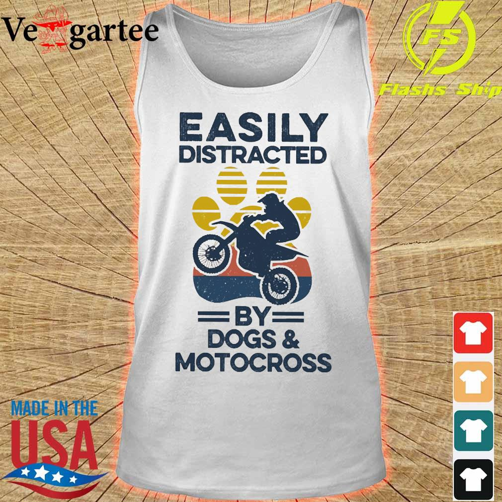 Easily distracted by dogs and motocross vintage s tank top