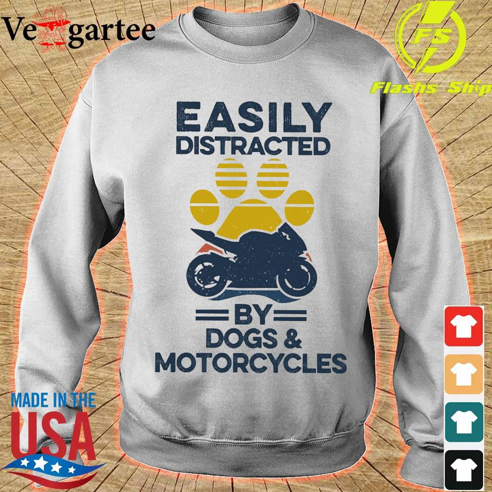 Easily distracted by dogs and motorcycles vintage s sweater