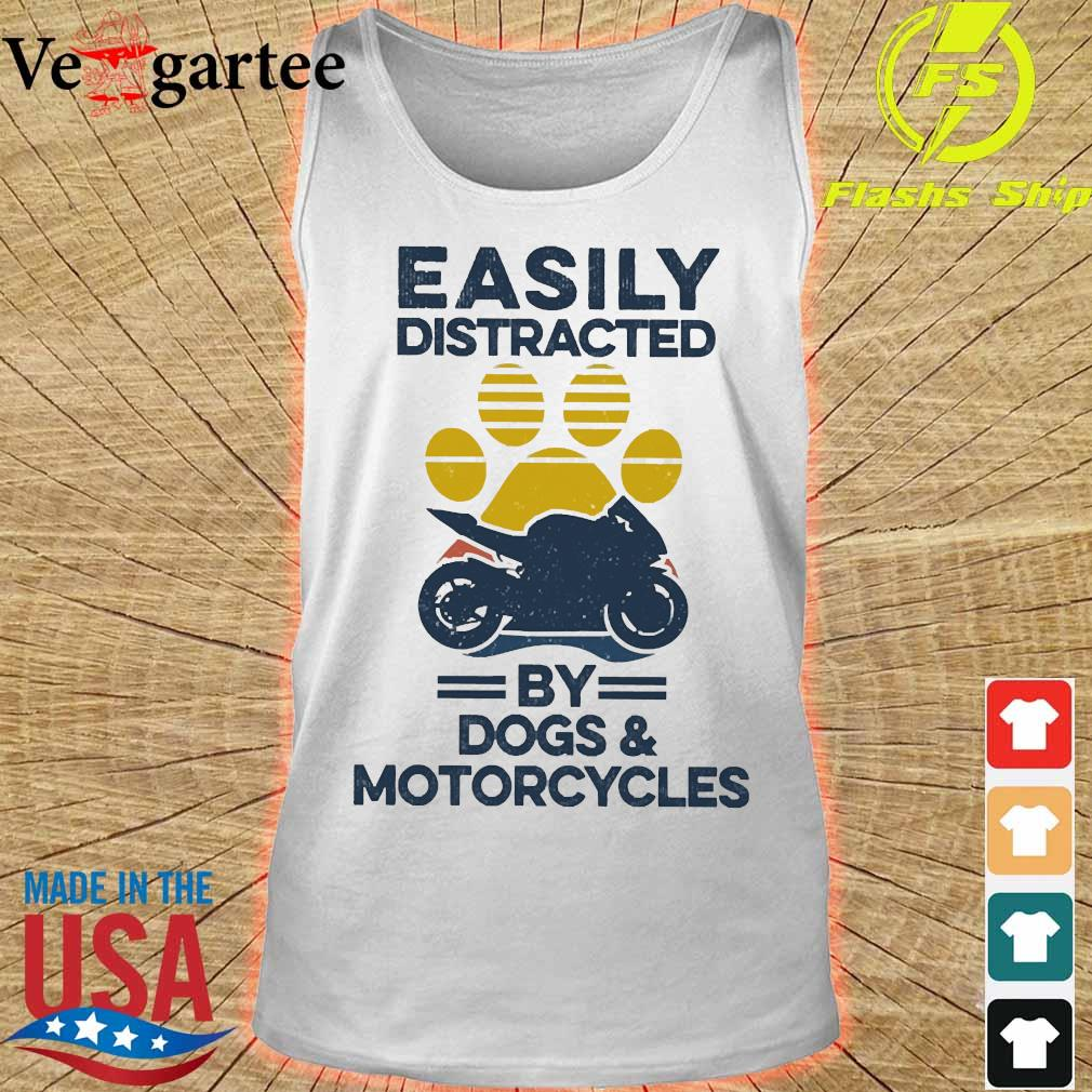 Easily distracted by dogs and motorcycles vintage s tank top