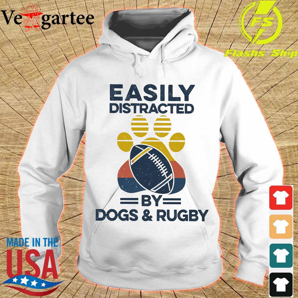 Easily distracted by dogs and rugby vintage s hoodie