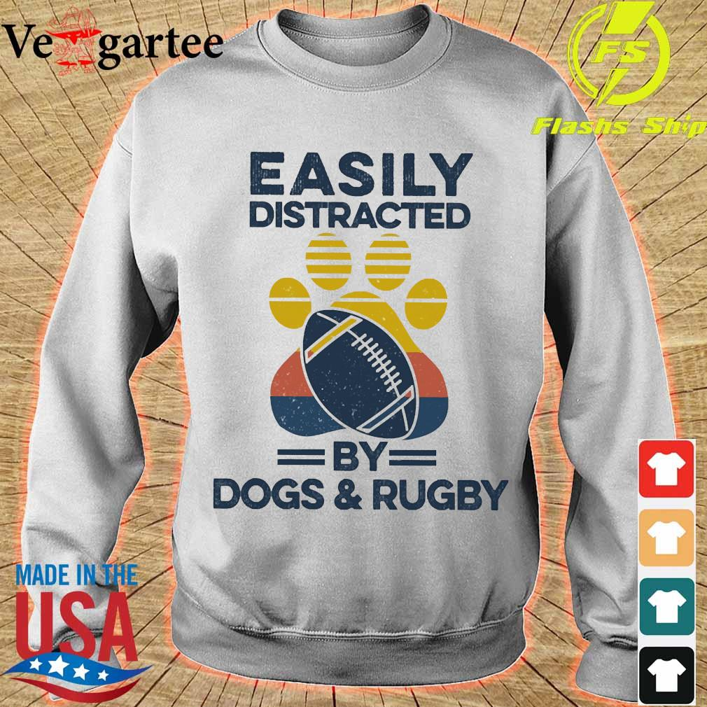 Easily distracted by dogs and rugby vintage s sweater
