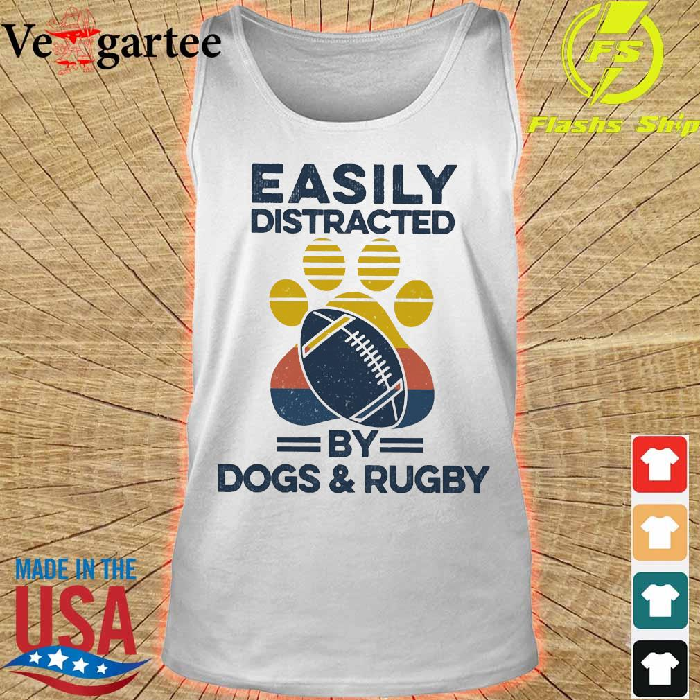 Easily distracted by dogs and rugby vintage s tank top