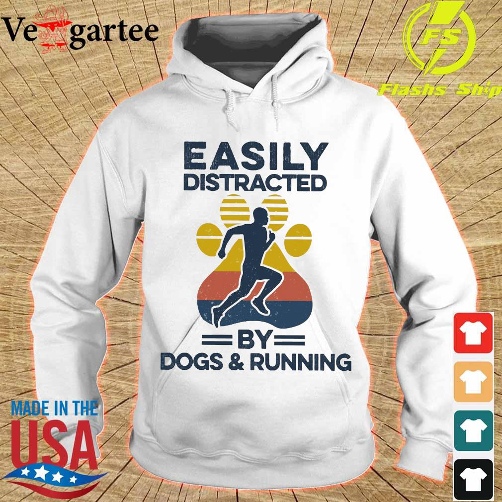 Easily distracted by dogs and run vintage s hoodie