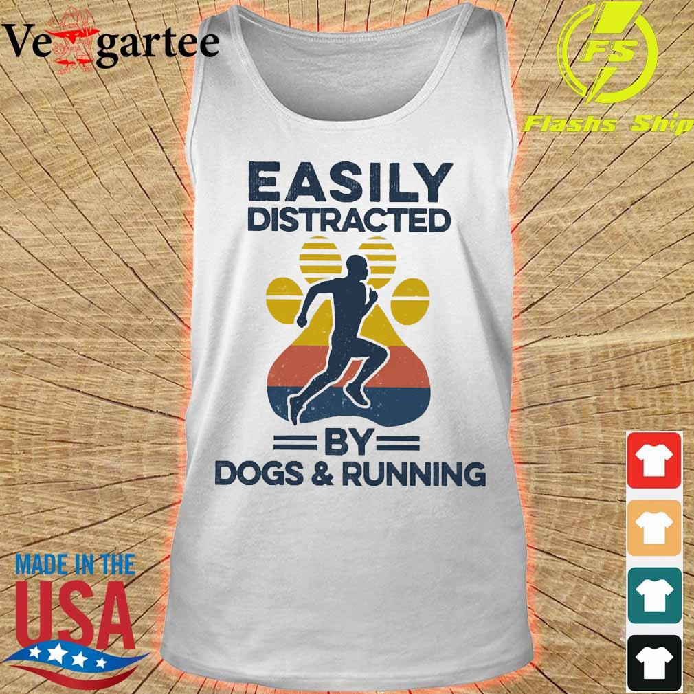 Easily distracted by dogs and run vintage s tank top