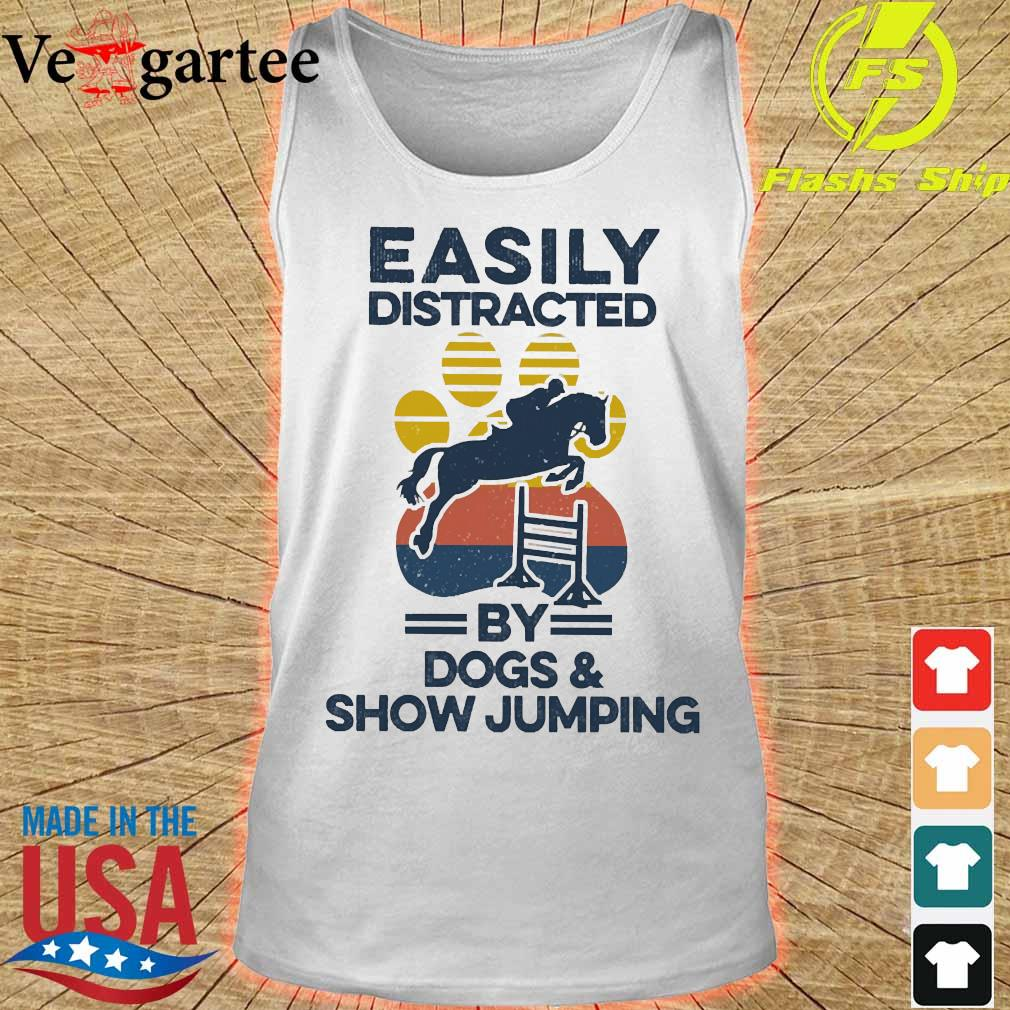 Easily distracted by dogs and show jumping vintage s tank top