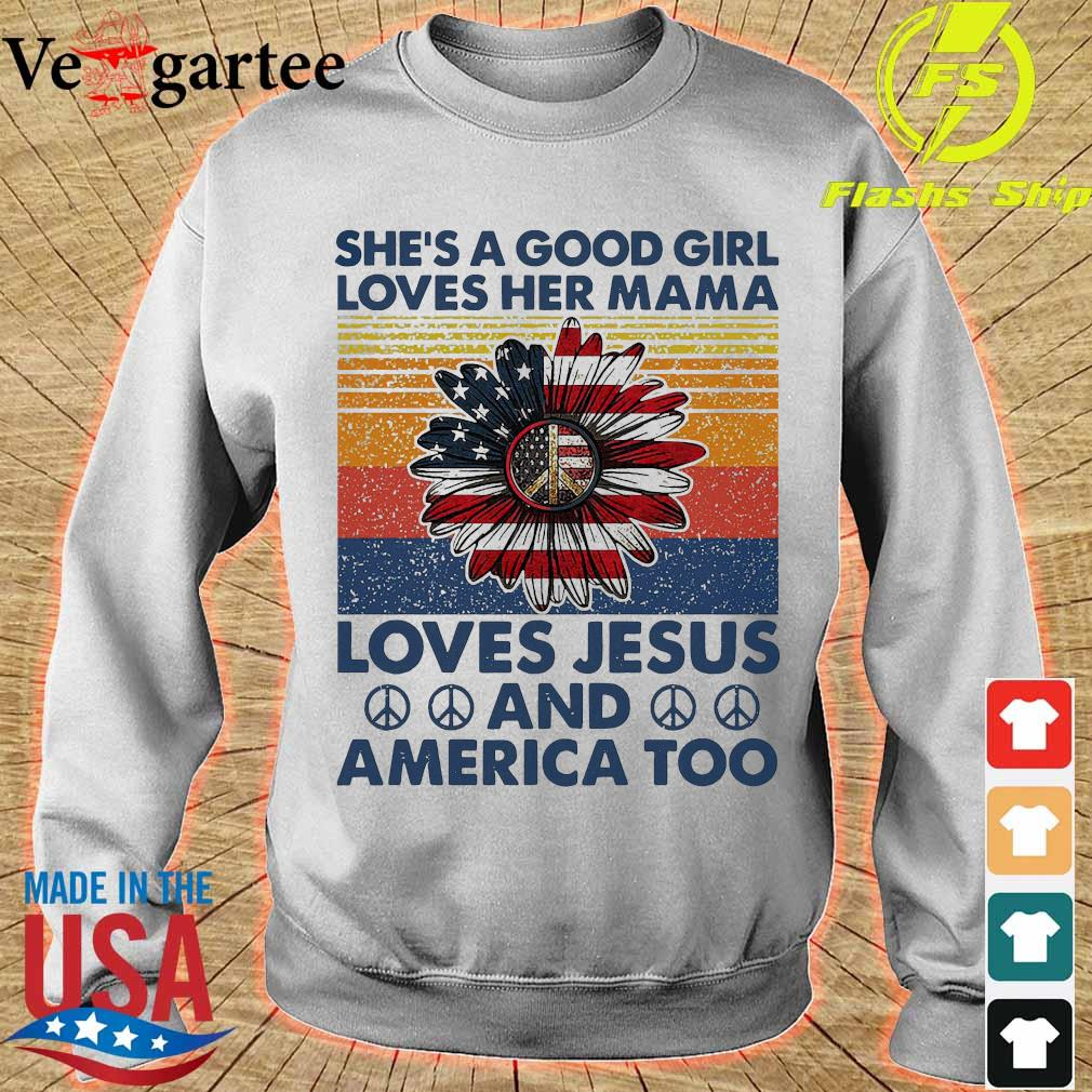 Hippie Sunflower She's a good girl loves her mama loves Jesus and America too vintage s sweater