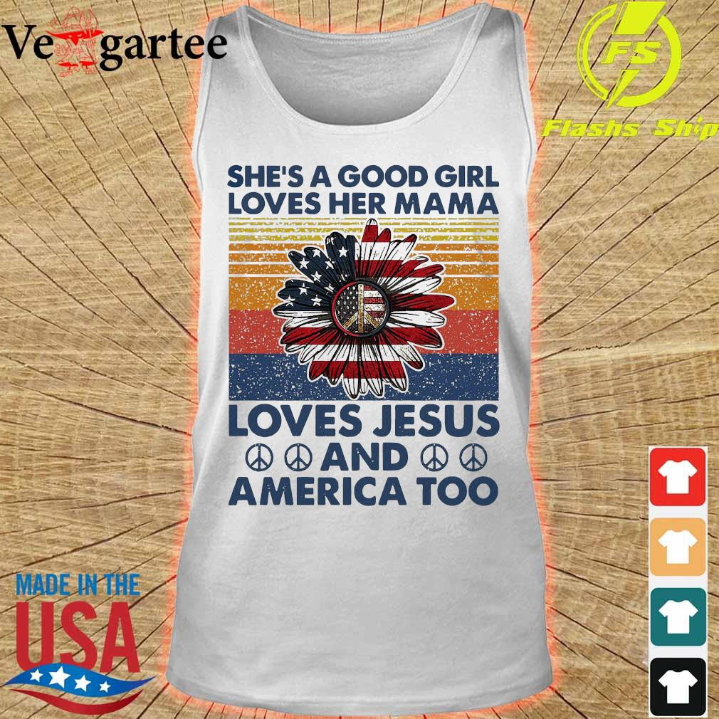Hippie Sunflower She's a good girl loves her mama loves Jesus and America too vintage s tank top
