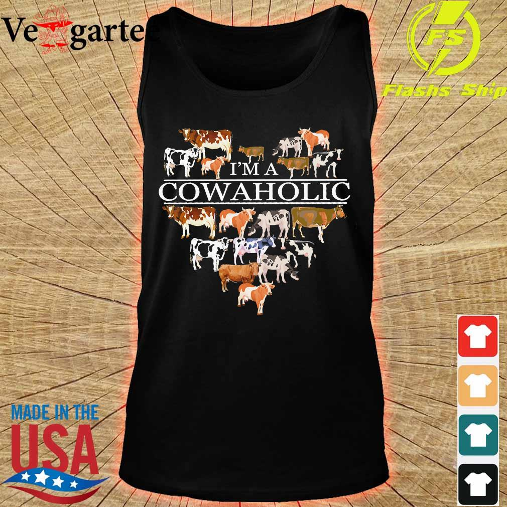 I'm a Cowaholic funny cow lovers farm Shirt tank top