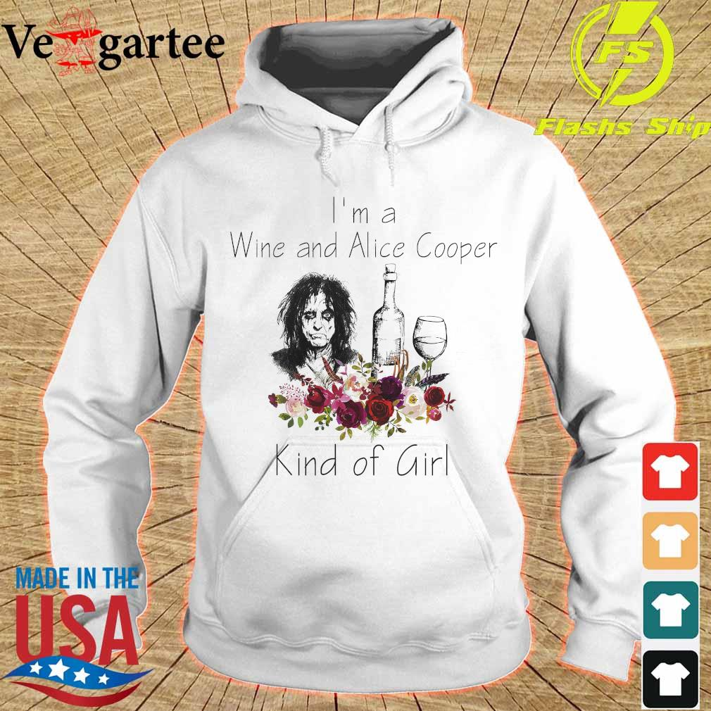 I'm a Wine and Alice Cooper Kind of girl s hoodie