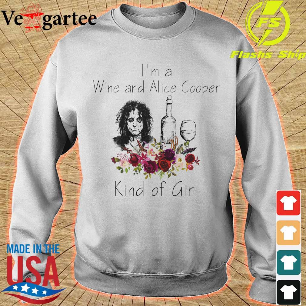 I'm a Wine and Alice Cooper Kind of girl s sweater