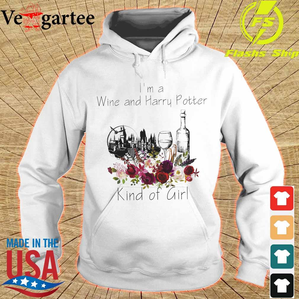I'm a Wine and Harry Potter kind of girl s hoodie