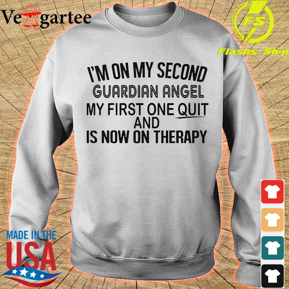 I'm on my second guardian angel my first one quit and is now on therapy s sweater