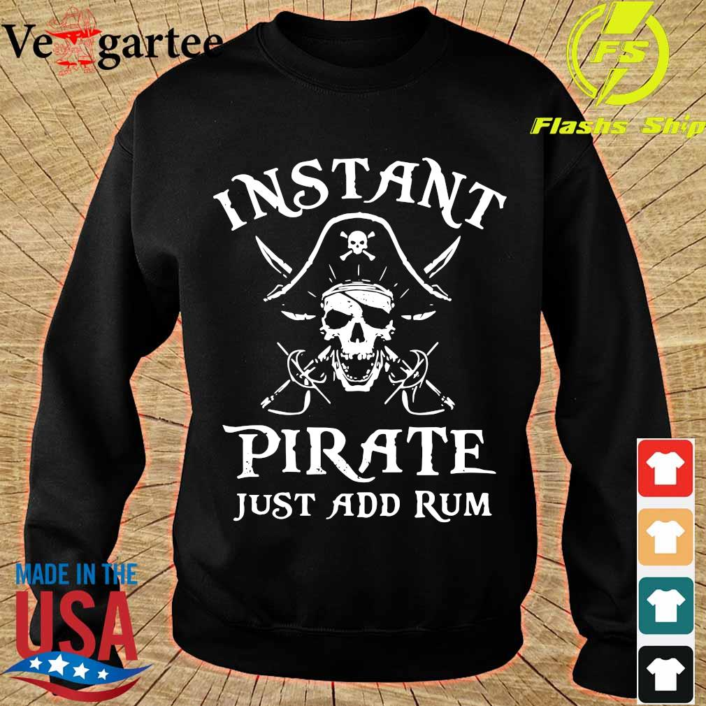 Instant pirate just add rum s sweater