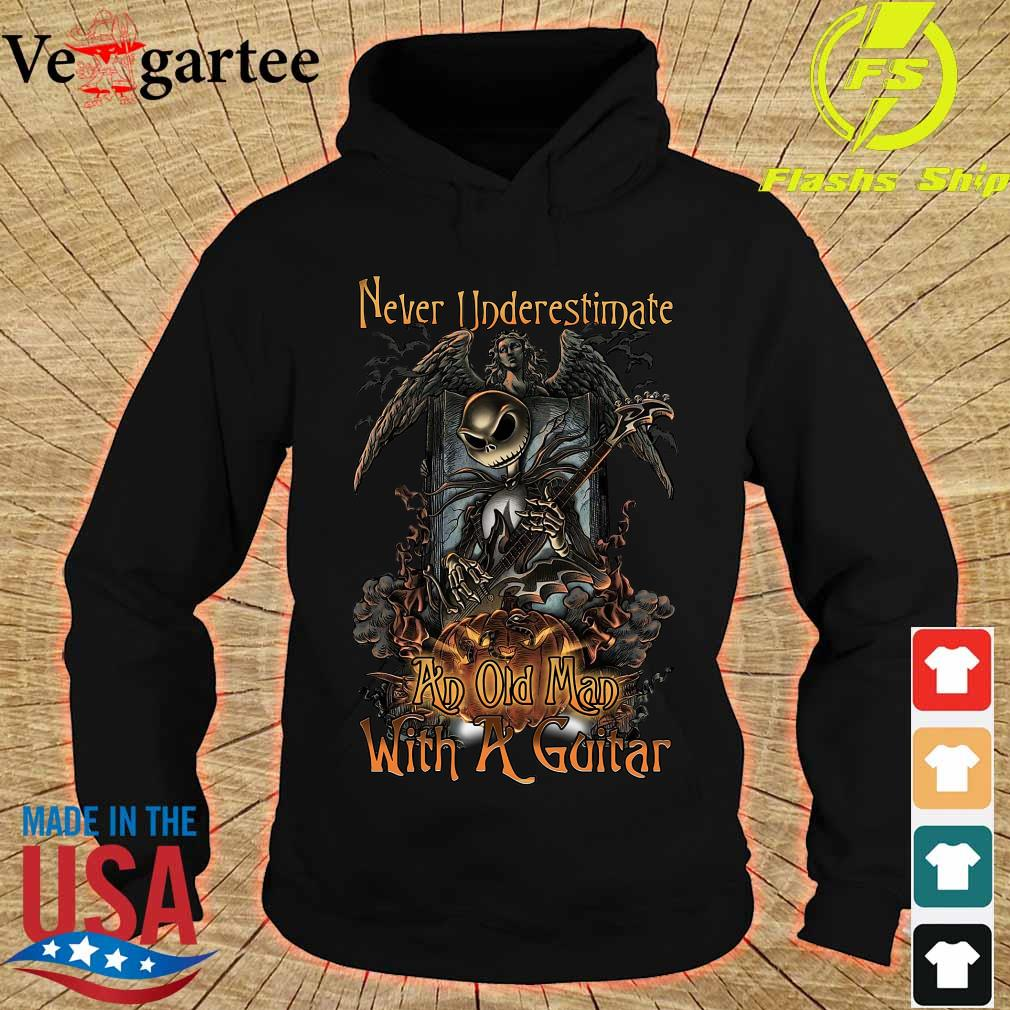 Jack Skellington Nightmare Never underestimate an old Man with a Guitar Shirt hoodie