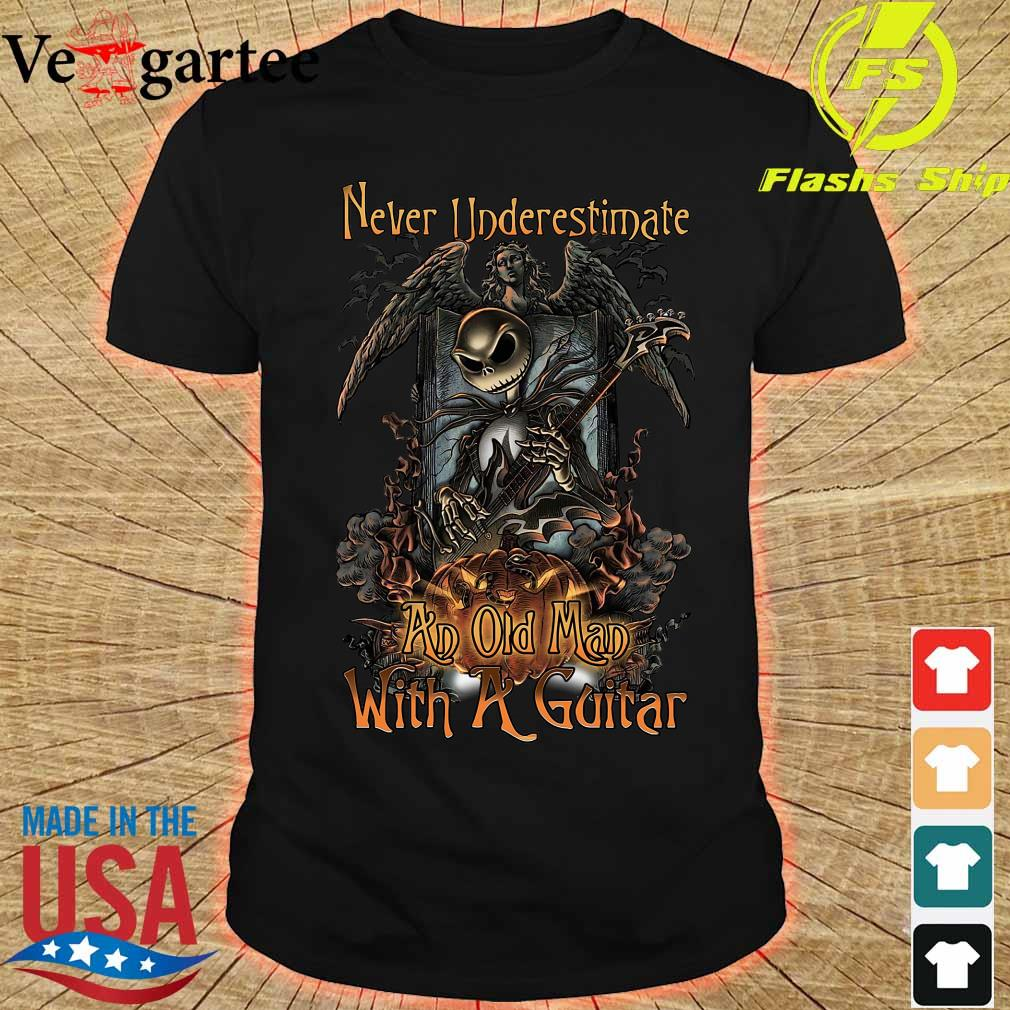 Jack Skellington Nightmare Never underestimate an old Man with a Guitar Shirt