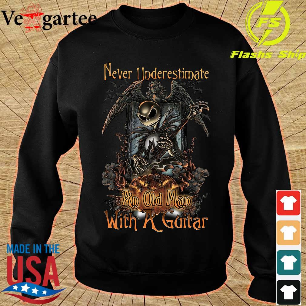 Jack Skellington Nightmare Never underestimate an old Man with a Guitar Shirt sweater