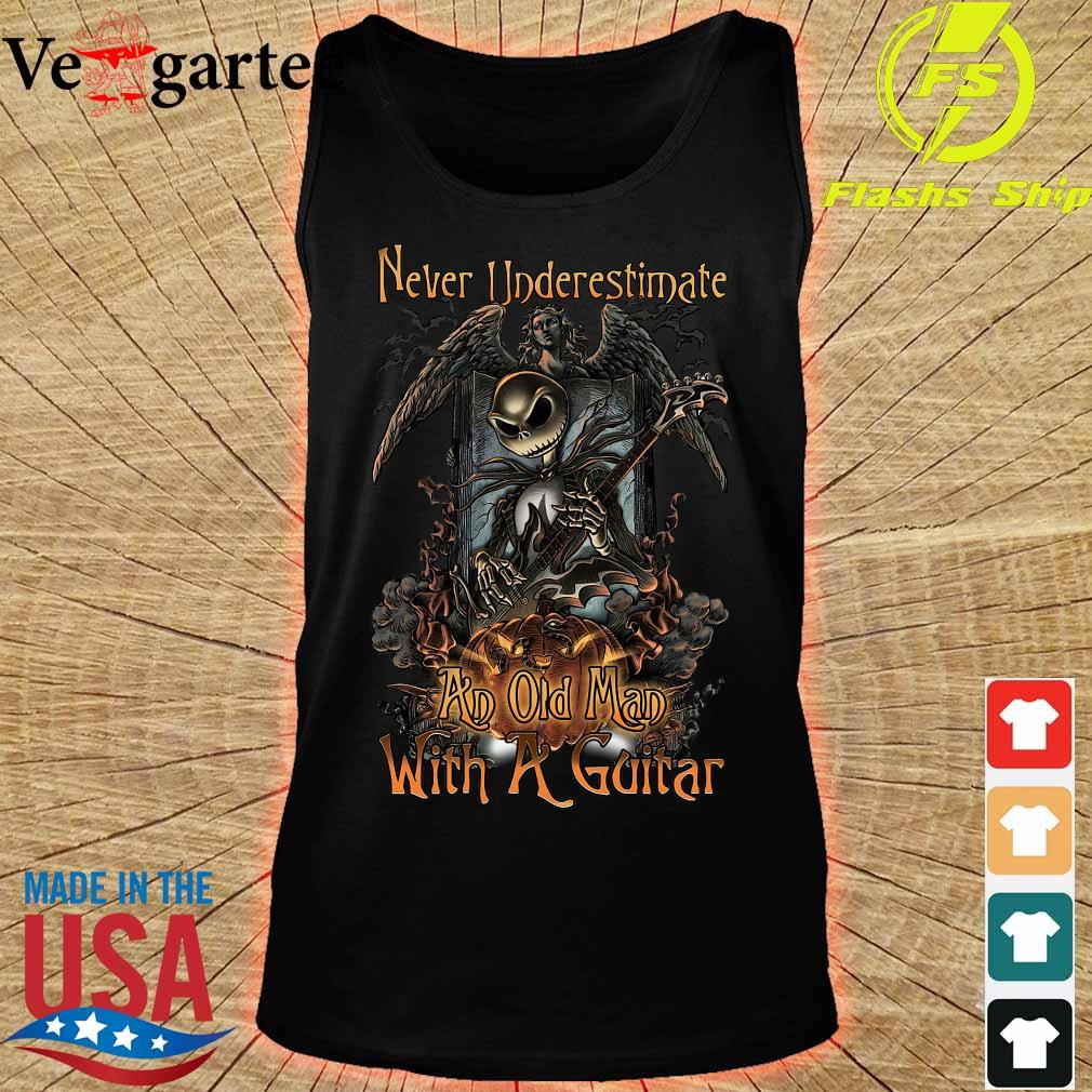 Jack Skellington Nightmare Never underestimate an old Man with a Guitar Shirt tank top