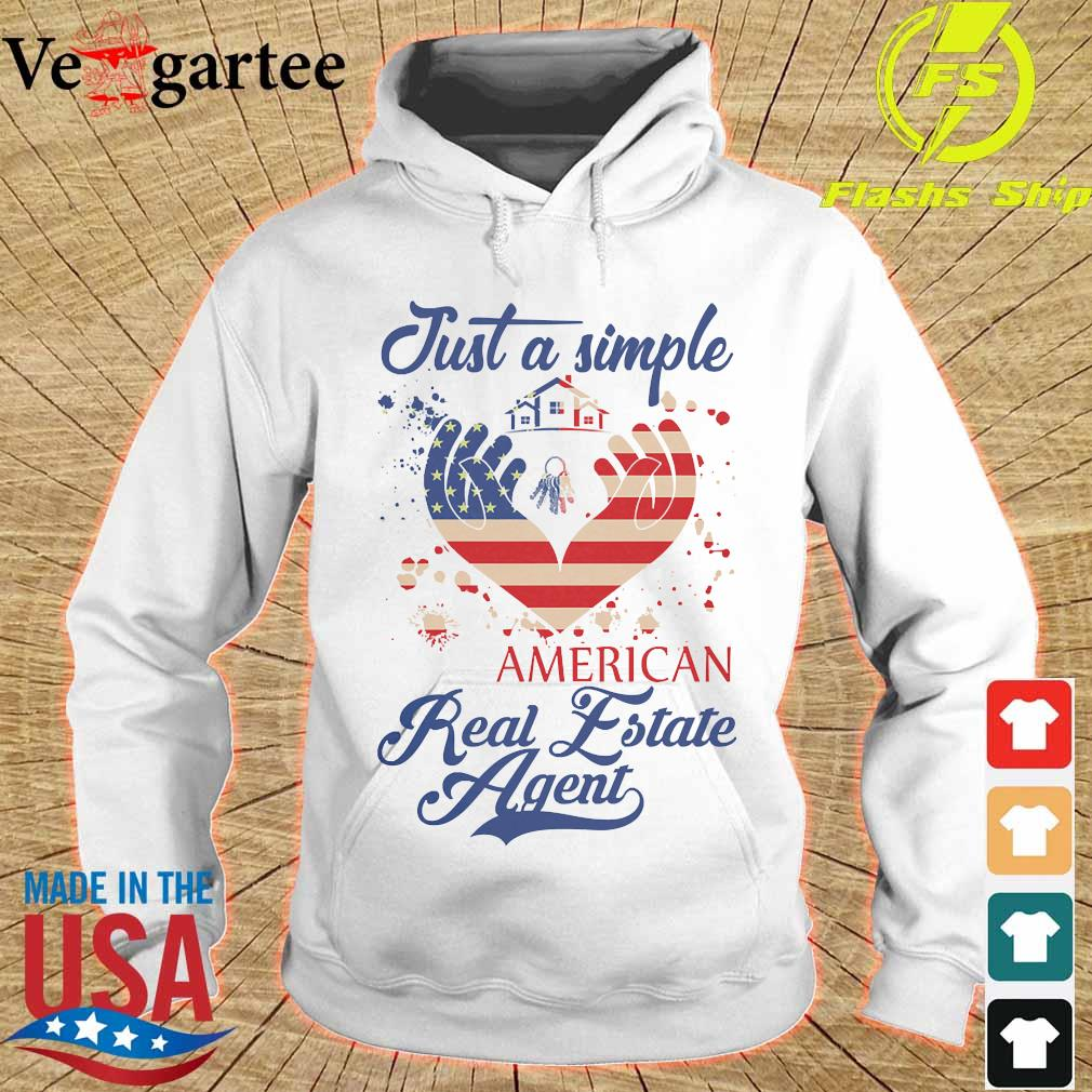 Just a simple American real estate agent s hoodie