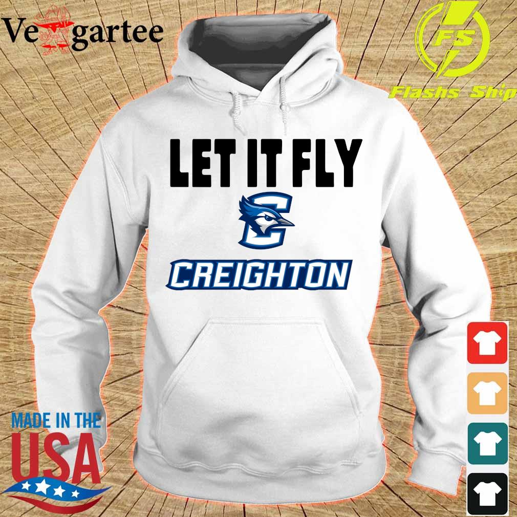 Let It Fly Creighton university Shirt hoodie