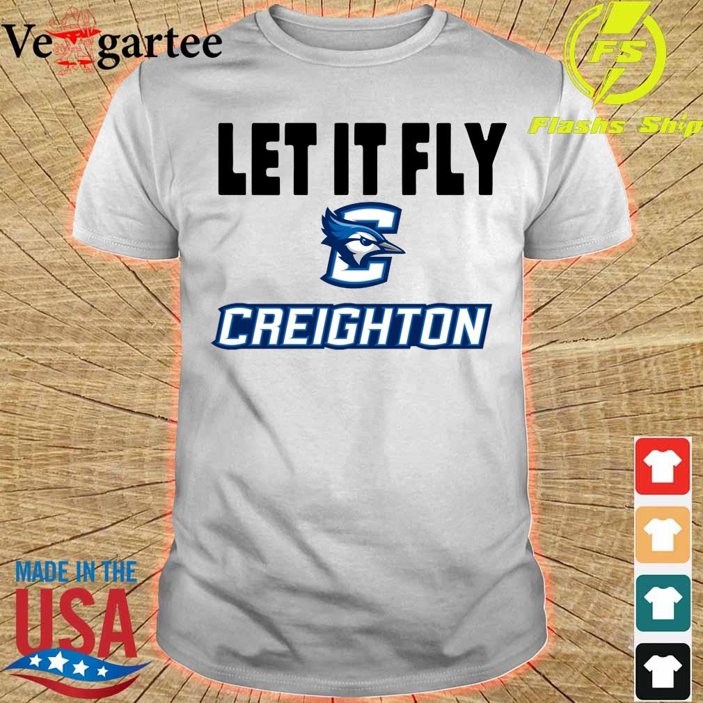 Let It Fly Creighton university Shirt