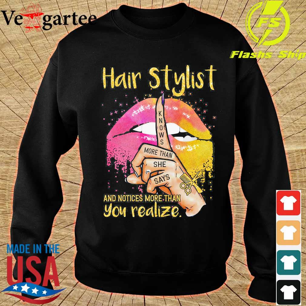 Lips Peace Hair stylist knows more than She says and notices more than You realize Shirt sweater
