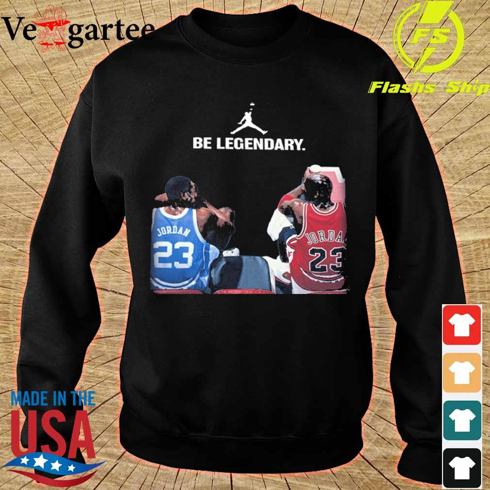 Michael Jordan be legendary s sweater