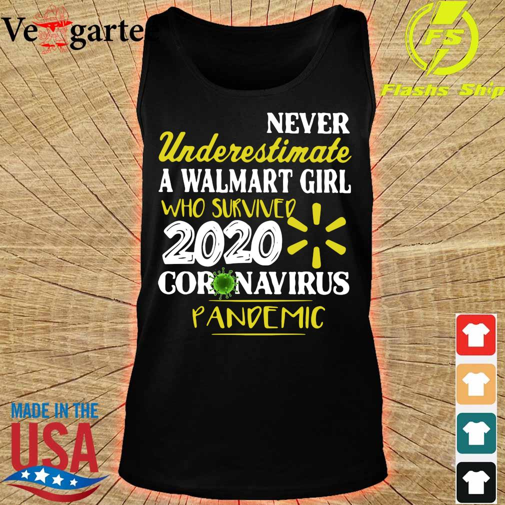 Never Underestimate A Walmart Girl Who Survived 2020 Coronavirus Pandemic Shirt tank top