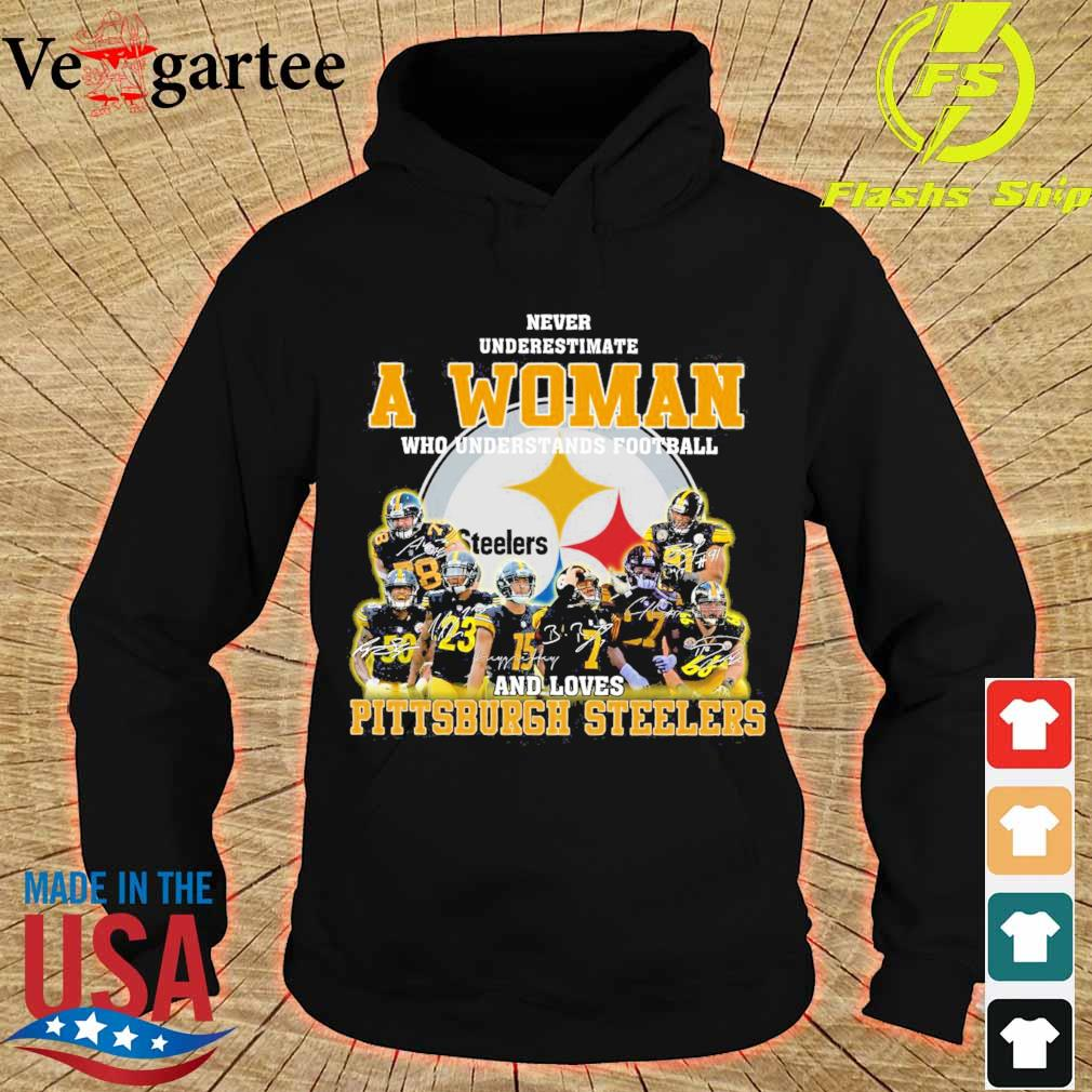 Never underestimate a woman who understands football and love Pittsburgh steelers s hoodie