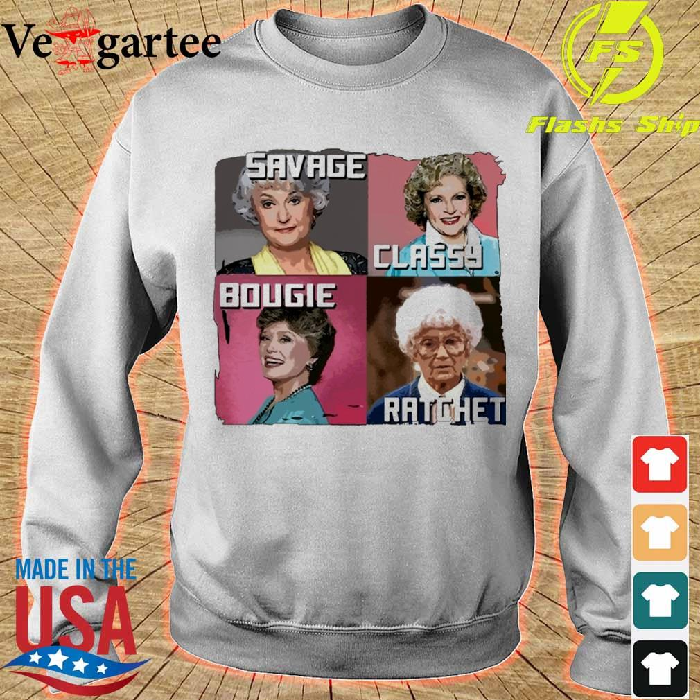 Nice The Golden Girls Savage Classy Bougie Ratchet s sweater